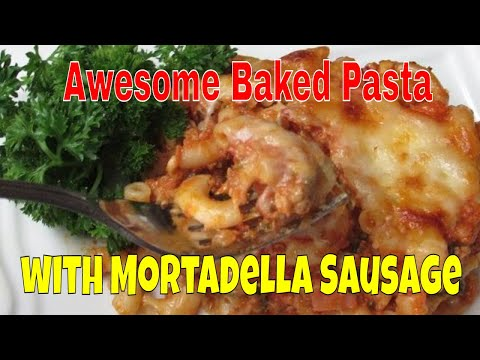 Awesome Baked Pasta With Mortadella Sausage