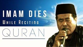 Imam dies while reciting Quran