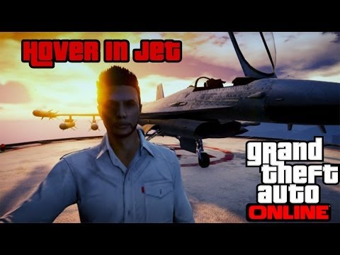 GTA Online - How to Hover in the JET! (P-996 LAZER)