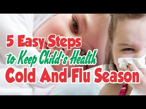 5 Easy Steps to Keep Your Child's Health During Cold and Flu Season