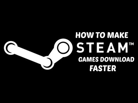 How To Download Steam Games Faster 100% Working