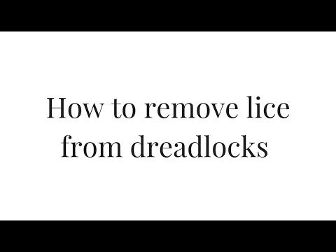 How to remove lice from dreads / Dreadlocks FAQ
