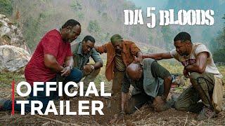 Da 5 Bloods | Official Trailer | Netflix
