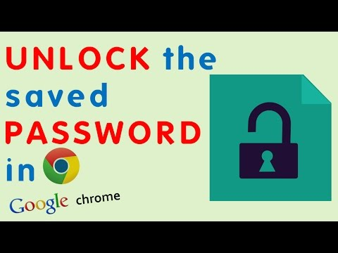 How to UNLOCK to see saved PASSWORDS in Google Chrome Browser?
