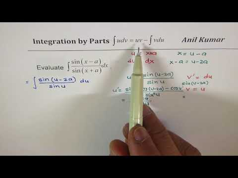 Integration sin(x-a)/sin(x+a) by Parts trigonometric function