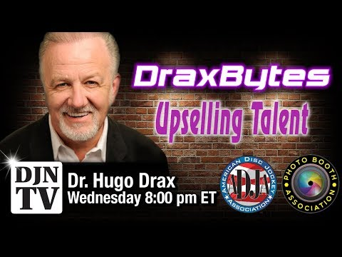 Upselling Your DJ Talent? | With Dr. Drax of DraxBytes | #DJNTV | Episode 18