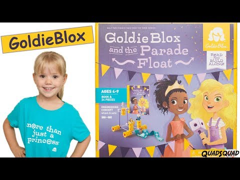 Enginnering STEM Toy for Girls!  GoldieBlox and Parade Float