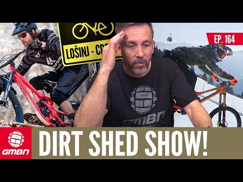 Summer Vs Winter - Let MTB Battle Commence | Dirt Shed Show Ep. 164