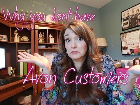 17 Reasons Why You Don't have Avon Customers