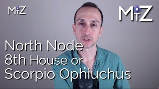 NATAL NORTH NODE IN THE 8TH HOUSE