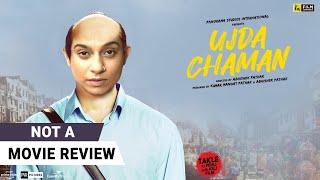 Ujda Chaman | Not A Movie Review by Sucharita Tyagi | Sunny Singh | Film Companion