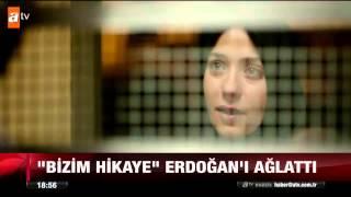 """""""Bizim hikaye"""" Erdoğan'ı ağlattı - 28.03.2015"""