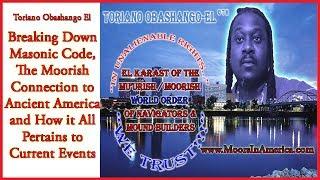 Toriano ObaShango El on Trump, Ancient Moorish Connection to the Americas & the Current Paradigm