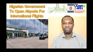 Nigerian Government To Open Airports For International Flights