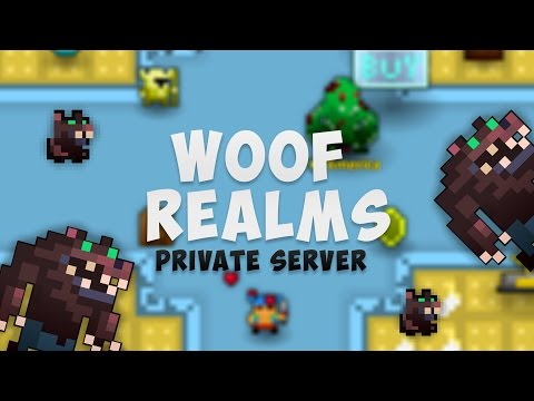 Woof Realms Private Server!