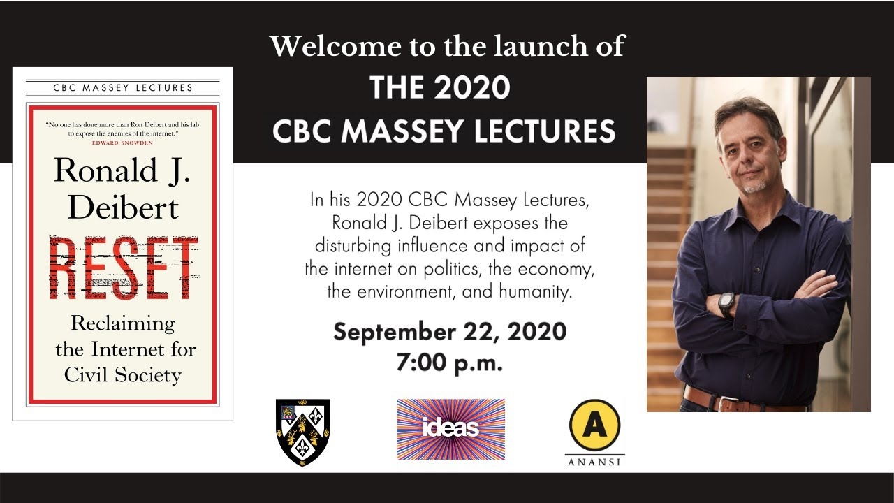 CBC Massey Lectures Book Launch – Ron Deibert on Reset: Reclaiming the Internet for Civil Society
