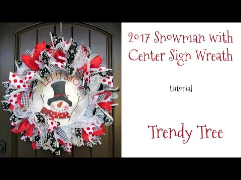 2017 Snowman with Center Sign Wreath Tutorial