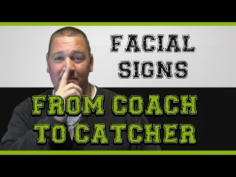 Super STEALTHY Facial Signs from Coach to Catcher!