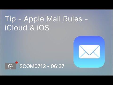 SCOM0712 - Tip - Apple Mail Rules - iCloud & iOS