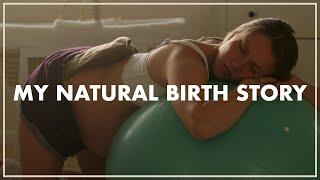My Natural Birth Story   Positive Homebirth Vlog