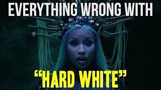 """Everything Wrong With Nicki Minaj - """"Hard White"""""""