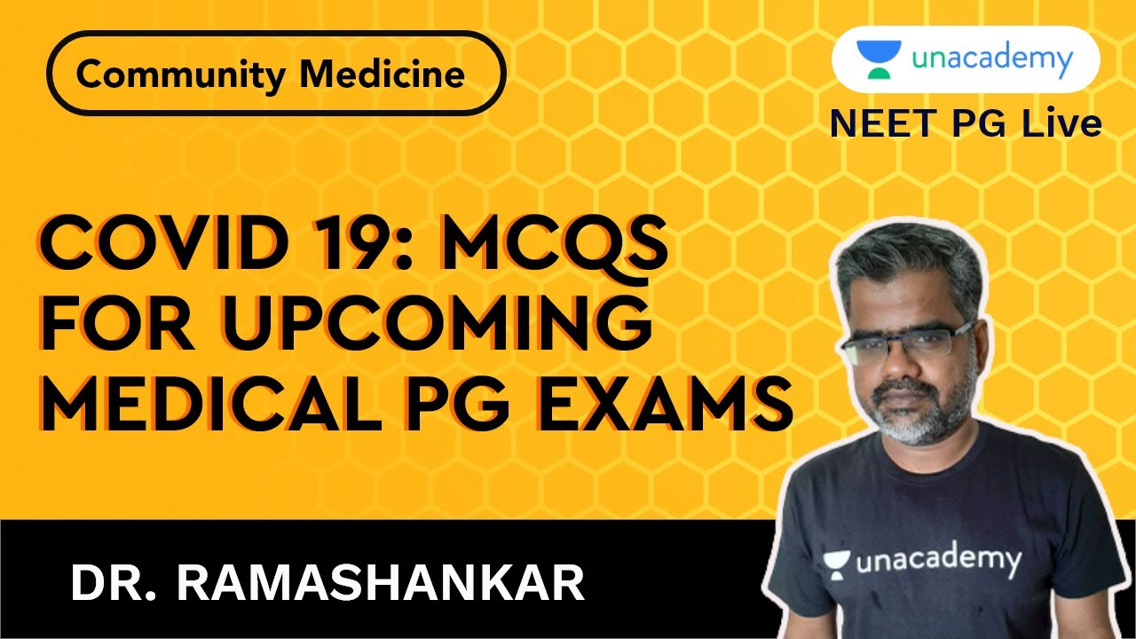 COVID 19 - MCQs for upcoming Medical PG Exams with Dr. Ramashankar