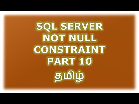 Create, Alter, Drop Not Null constraint in SQL Server - Part 10 Tamil