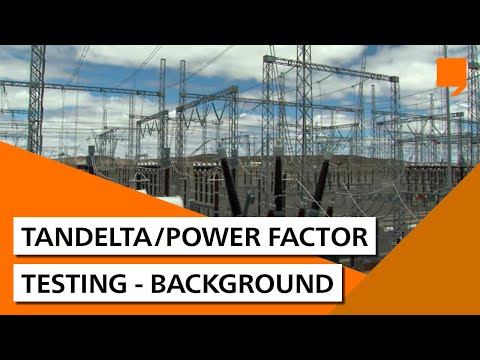 TanDelta/Power Factor Testing - Background