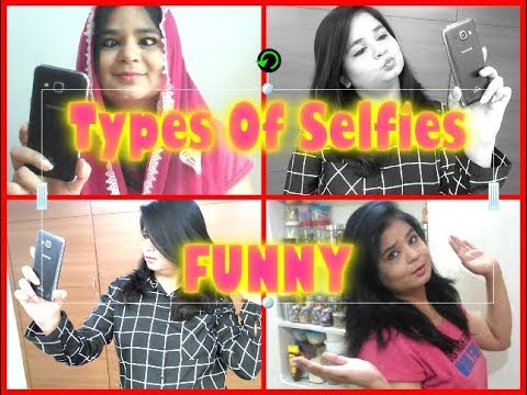 Different type of Selfies   Funny Video   Angels reborn