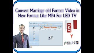 How To Convert Marriage Old Format Video In New Format Like MP4 For LED TV In Hindi
