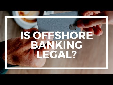 Is it legal to open offshore bank accounts and companies?