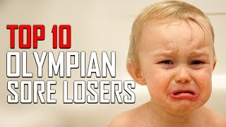 Top 10 Famous Sore Losers in the Olympics