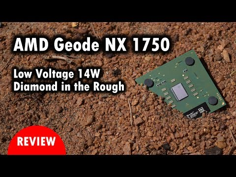 AMD Geode NX 1750 Review - Low Voltage unlocked 14W