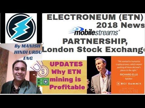 ELECTRONEUM (ETN )2018 News MOBILE STREAMS PARTNERSHIP,London Stock Exchange,BCI Summit Richard ells