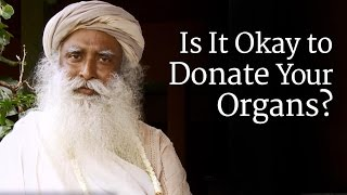 Is It Okay to Donate Your Organs?