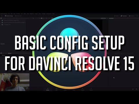 Basic Tips for Configuration Setup   DaVinci Resolve 15 Tutorial