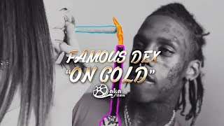 """Famous Dex - """"On Gold"""" (Official Music Video)"""