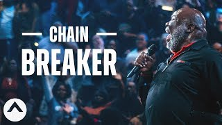Chain Breaker | Bishop T.D. Jakes | Elevation Church