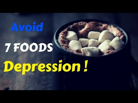 7 Foods  Make Your Depression & Anxiety WORSE !!