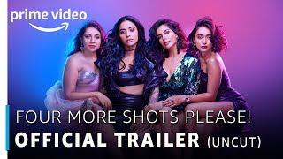 Four More Shots Please | Official Trailer | RATED 18+ | Prime Original 2019