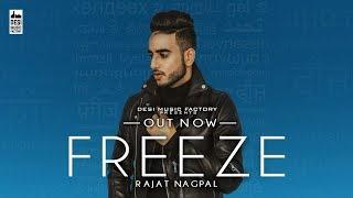 Freeze ( Full Video ) Rajat Nagpal | Latest Punjabi Song 2018 | New Punjabi Song 2018