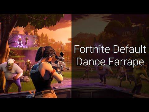 Fortnite Default Dance Earrape