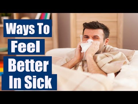 4 ways to Become Better when You Are Sick | ways to feel better in sick