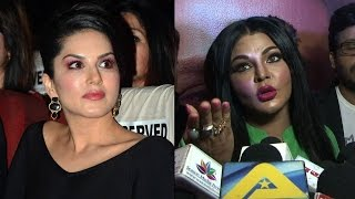 एक बार फिर  Sunny Leone  के खिलाफ बोली :Rakhi Sawant
