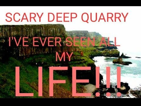 MOST SCARY QUARRY HAVE EVER SEEN IN MY LIFE