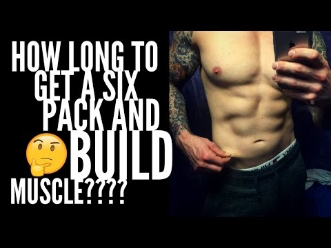 How Long Does It Take To Get Six Pack Abs And Build Muscle?