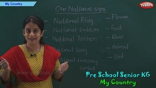 My Country | India Is My Country | National Signs & Symbols of India | Pre School Kindergarten