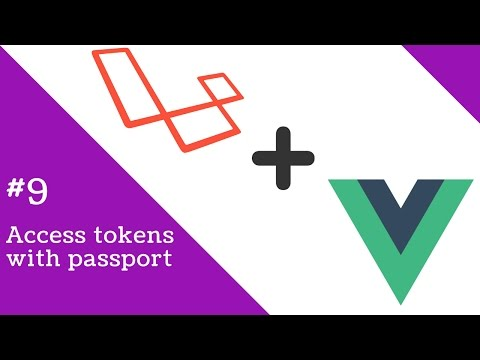 Vue 2.0 and Laravel 5.3 #9 Generating Access Tokens with Passport