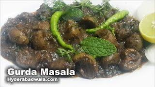 Gurda Masala Recipe Video – How to Make Goat Kidney curry – Easy & Simple Hyderabadi Cooking