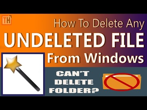 How to delete undeletable files in windows